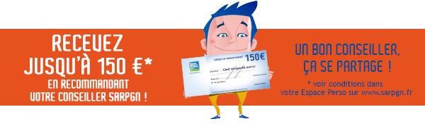 recevez jusqu'à 150€ en recommandant votre conseiller SARPGN